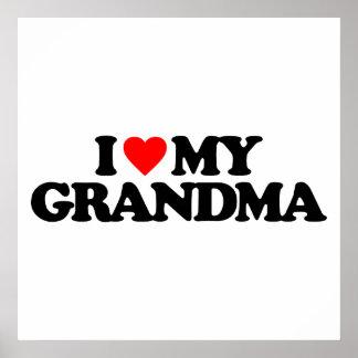 I LOVE MY GRANDMA POSTERS