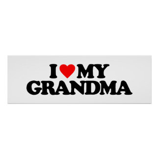 I LOVE MY GRANDMA PRINT