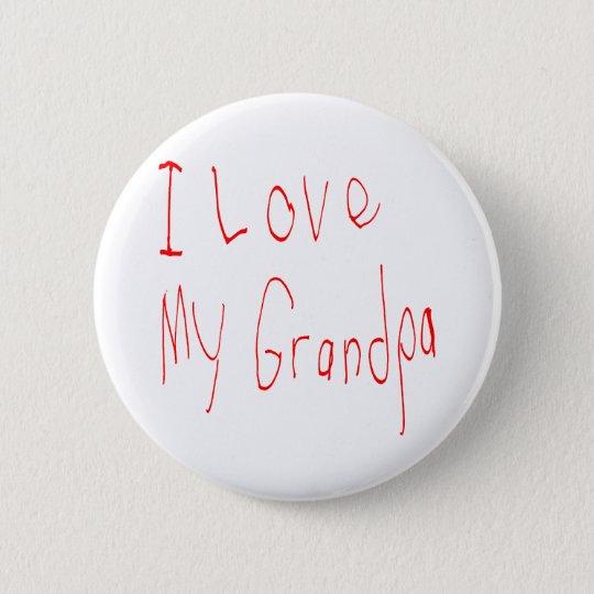 I Love My Grandpa! Button