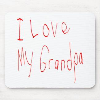 I Love My Grandpa! Mousepad
