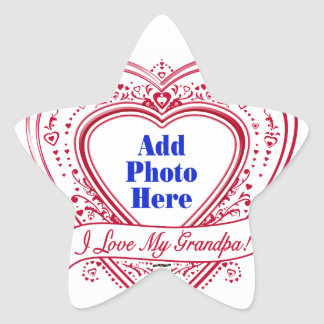 I Love My Grandpa! Photo Red Hearts Star Sticker