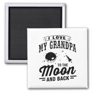 I Love My Grandpa To The Moon And Back Magnet