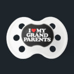"I LOVE MY GRANDPARENTS PACIFIER<br><div class=""desc"">I LOVE MY GRANDPARENTS</div>"