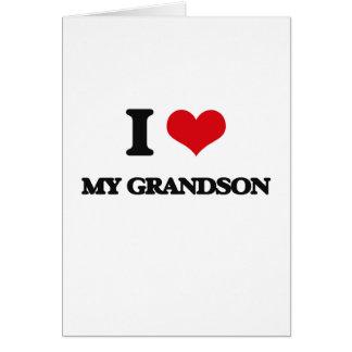I Love My Grandson Greeting Card