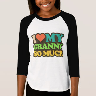 I Love My Granny So Much T-Shirt