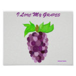 I Love My Grapes Poster
