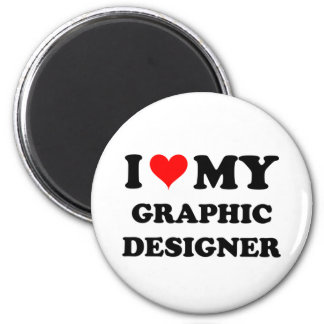 I Love My Graphic Designer Magnets