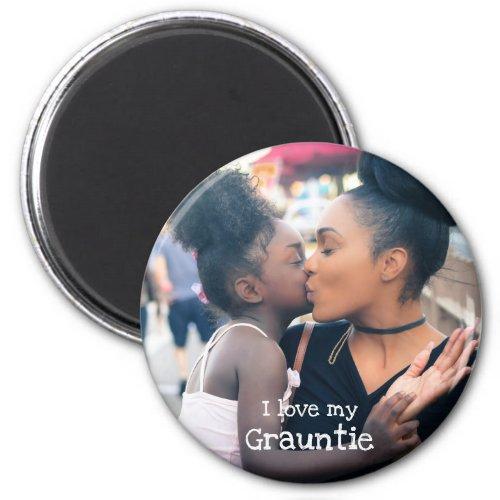 I Love My Grauntie Magnet