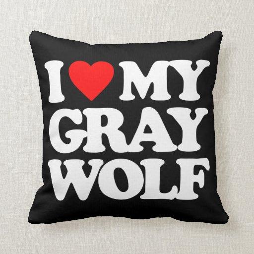 I LOVE MY GRAY WOLF THROW PILLOW