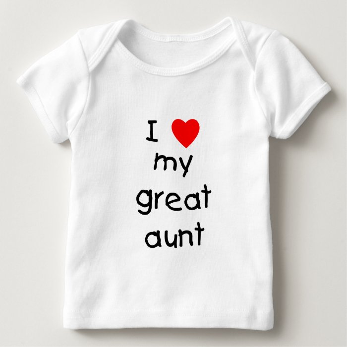 Baby Gifts From Great Aunt : I love my great aunt baby t shirt zazzle