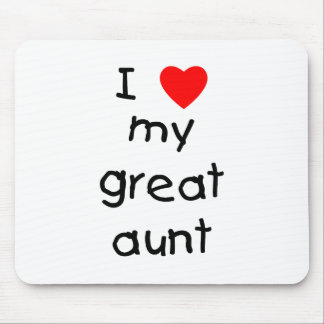I Love My Great Aunt Mouse Pad
