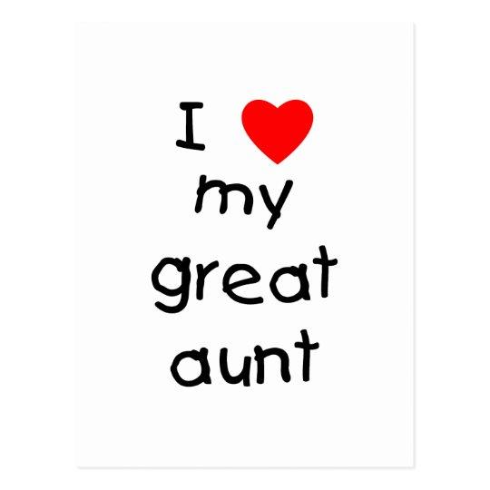 I Love My Great Aunt Postcard
