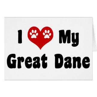 I Love My Great Dane Card