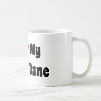 I Love My Great Dane Coffee Mug