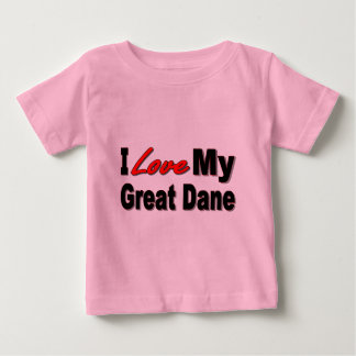 I Love My Great Dane Dog Gifts and Apparel Baby T-Shirt