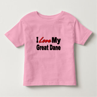 I Love My Great Dane Dog Gifts and Apparel Toddler T-shirt
