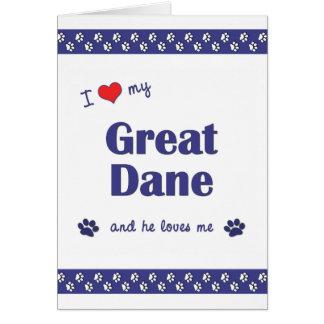 I Love My Great Dane (Male Dog) Card