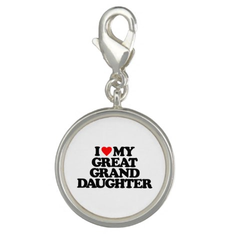 I LOVE MY GREAT GRANDDAUGHTER CHARM