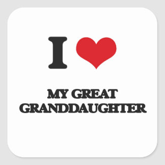 I Love My Great Granddaughter Square Stickers