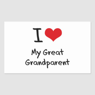 I Love My Great Grandparent Rectangular Sticker