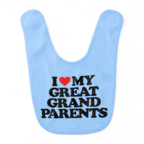 I LOVE MY GREAT GRANDPARENTS BABY BIB