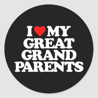 I LOVE MY GREAT GRANDPARENTS CLASSIC ROUND STICKER