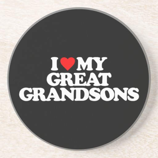 I LOVE MY GREAT GRANDSONS DRINK COASTERS