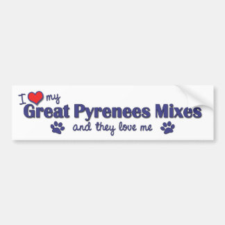 I Love My Great Pyrenees Mixes (Multiple Dogs) Bumper Sticker