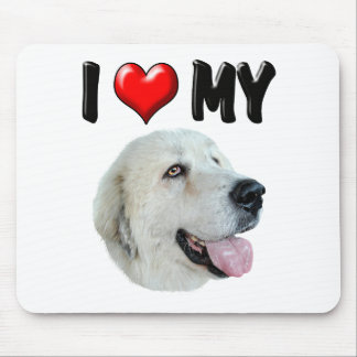 I Love My Great Pyrenees Mouse Pad