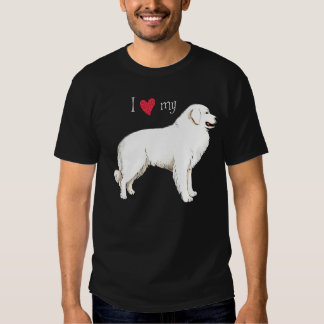I Love my Great Pyrenees T Shirts