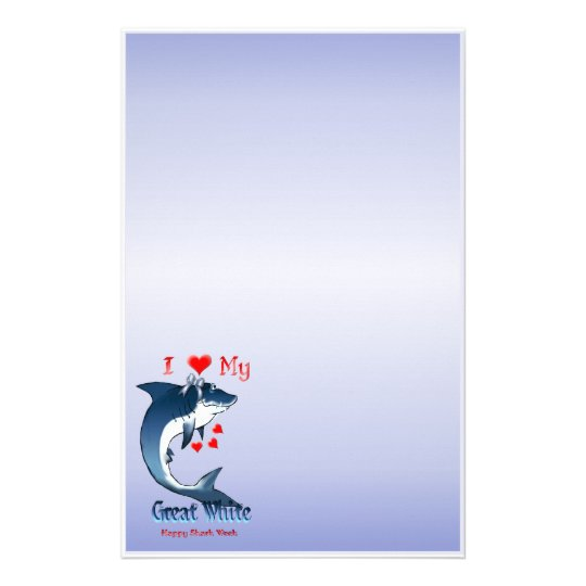 "I Love My Great White  Size:5.5"" x 8.5"" Stationery"