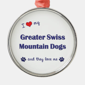 I Love My Greater Swiss Mountain Dogs (Multi Dogs) Round Metal Christmas Ornament