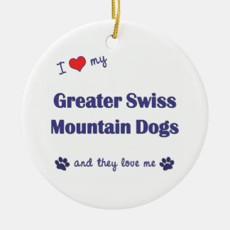 I Love My Greater Swiss Mountain Dogs (Multi Dogs) Double-Sided Ceramic Round Christmas Ornament