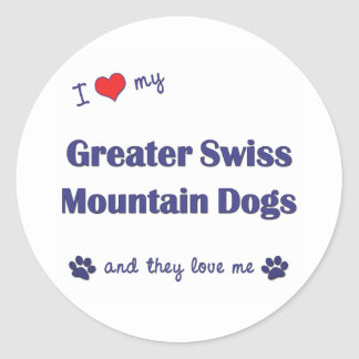 I Love My Greater Swiss Mountain Dogs (Multi Dogs) Stickers