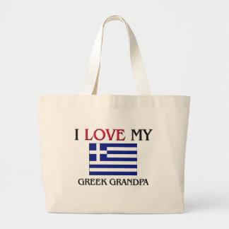 I Love My Greek Grandpa Bags