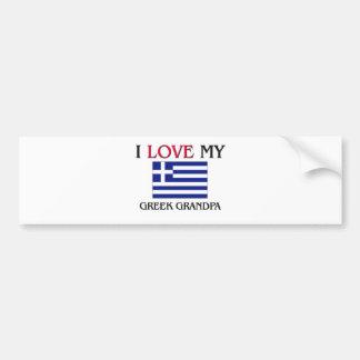 I Love My Greek Grandpa Car Bumper Sticker