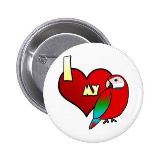 I Love my Greenwing Macaw 2 Inch Round Button