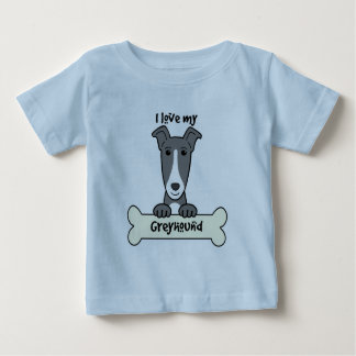 I Love My Greyhound Baby T-Shirt