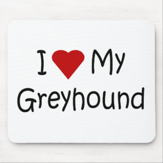 I Love My Greyhound Dog Breed Lover Gifts Mouse Pad