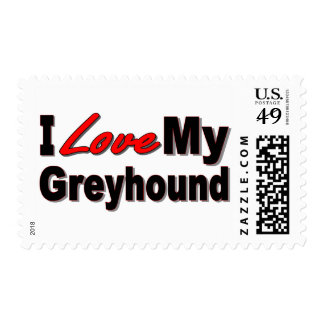I Love My Greyhound Dog Gifts and Apparel Postage