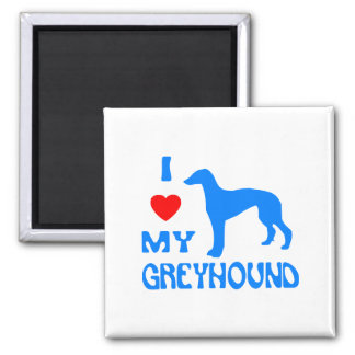 I LOVE MY GREYHOUND MAGNET