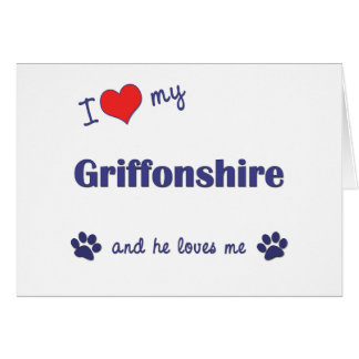 I Love My Griffonshire (Male Dog) Greeting Cards
