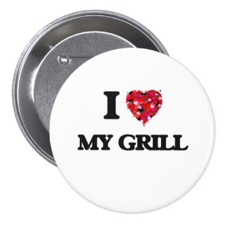 I Love My Grill 3 Inch Round Button