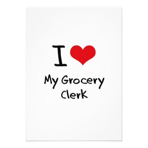 I Love My Grocery Clerk Custom Invites