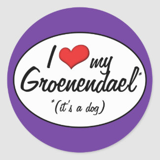 I Love My Groenendael (It's a Dog) Stickers