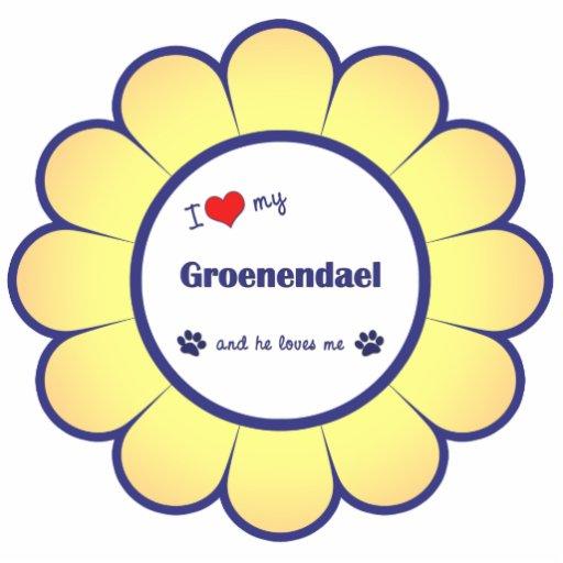 I Love My Groenendael (Male Dog) Photo Cut Outs
