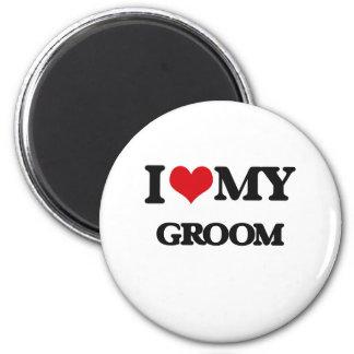 I love my Groom 2 Inch Round Magnet