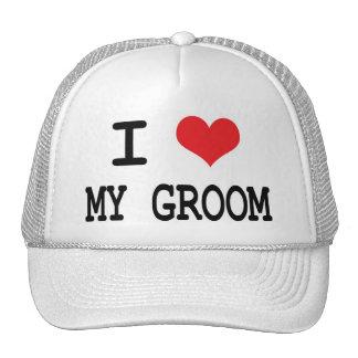 I love my Groom! Trucker Hat