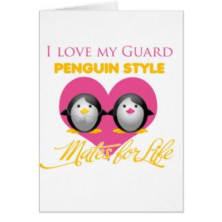 I Love My Guard Penguin Style Card