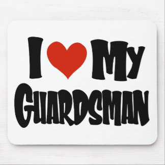 I Love My Guardsman Mouse Pad